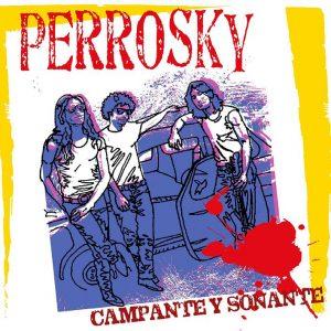 Perrosky - Campante y sonante