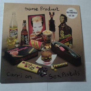 Sex Pistols - Some Product: Carry on Sex Pistols