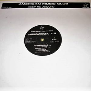 "American Music Club - Keep Me Around (12"" Promo)"