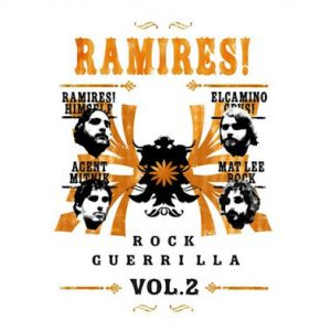 Ramires! - Rock Guerrilla Vol. 2