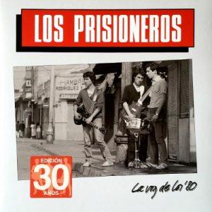 Los Prisioneros - La Voz De Los 80 (vinilo, Ed. 30 años)